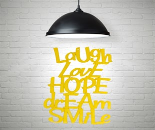 Laugh Love Hope Dream Smile