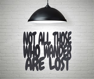 Not All Those Wander Are lost
